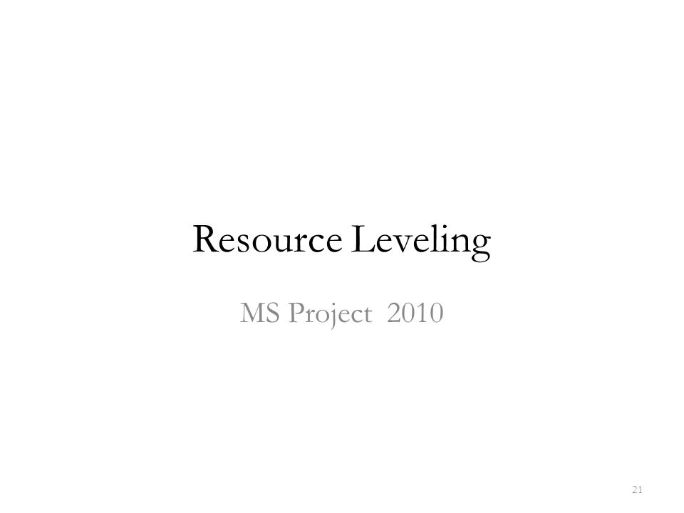 Resource Leveling MS Project 2010 21