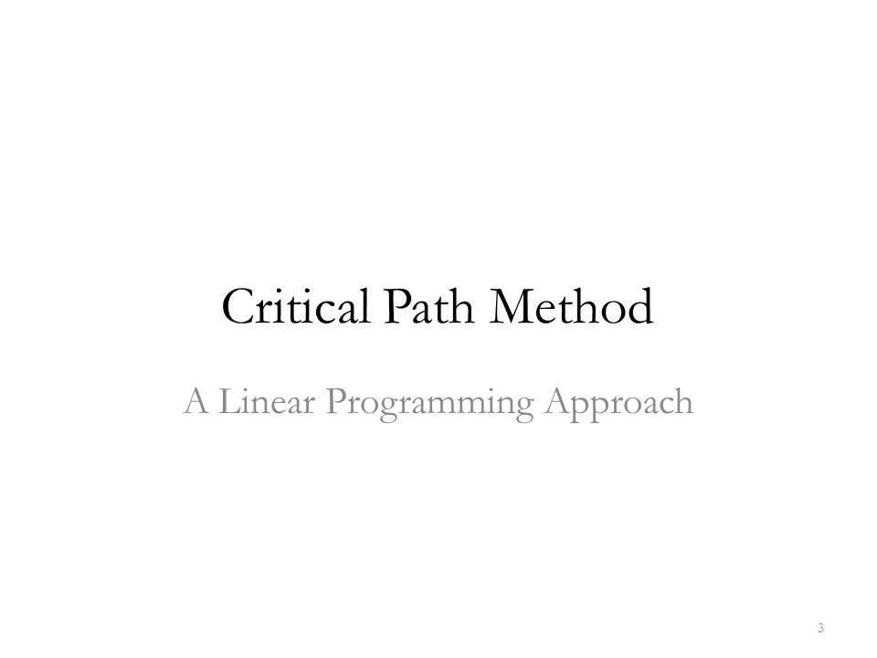 Crashing A Linear Programming Approach 14