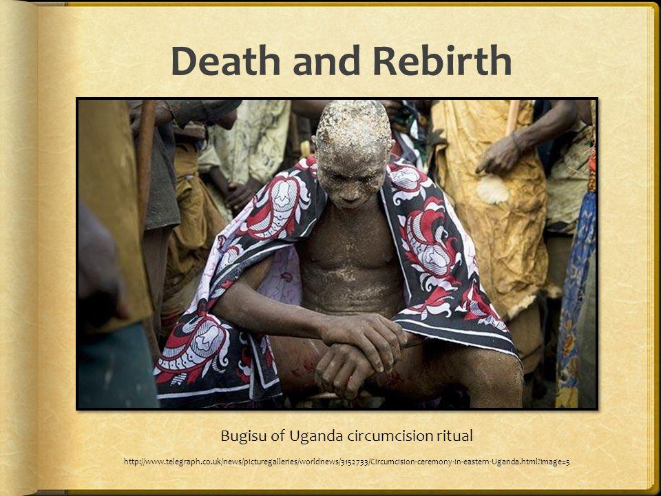 Death and Rebirth Bugisu of Uganda circumcision ritual http://www.telegraph.co.uk/news/picturegalleries/worldnews/3152733/Circumcision-ceremony-in-eas