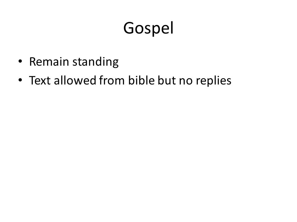 Gospel Remain standing Text allowed from bible but no replies