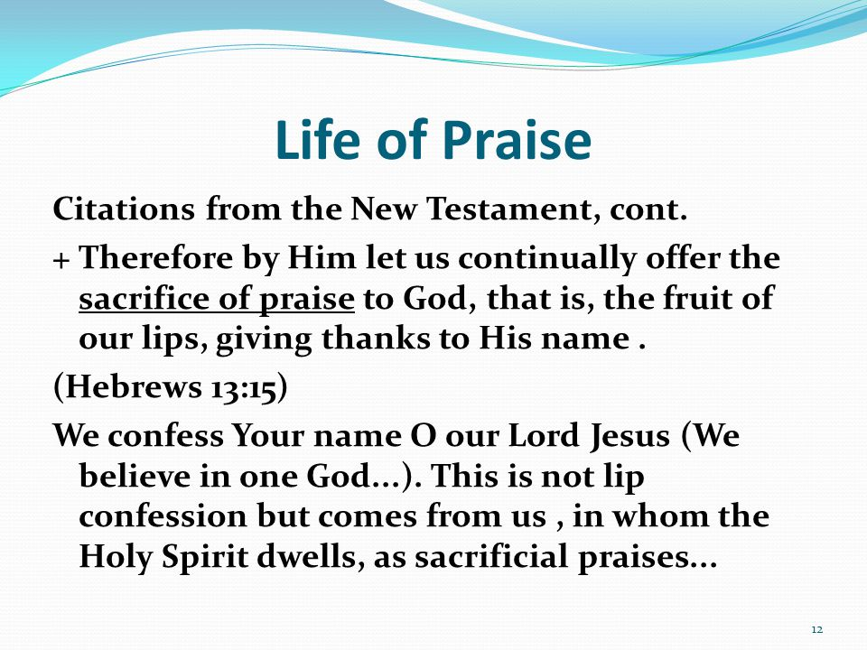Life of Praise Citations from the New Testament, cont.