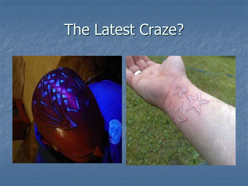 The Latest Craze?