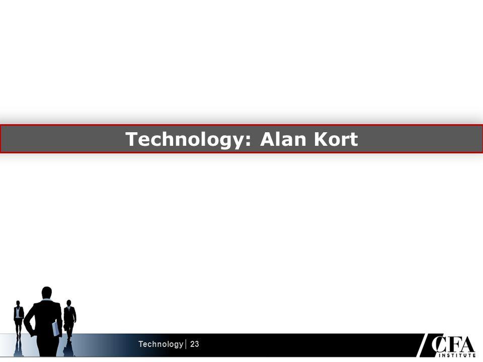 Technology: Alan Kort Technology│ 23
