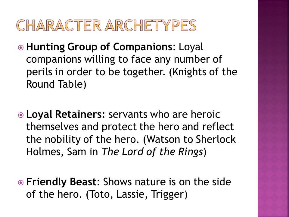  Hunting Group of Companions: Loyal companions willing to face any number of perils in order to be together.
