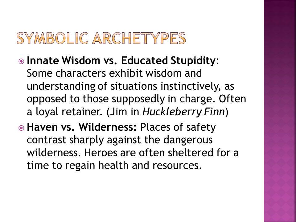  Innate Wisdom vs.