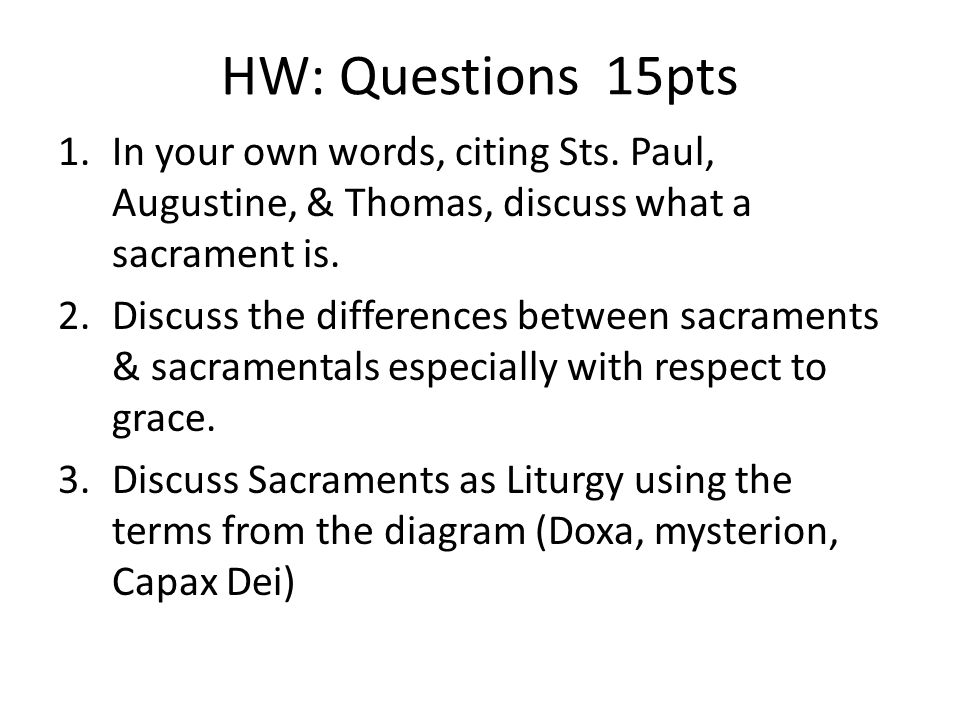 HW: Questions 15pts 1.In your own words, citing Sts.