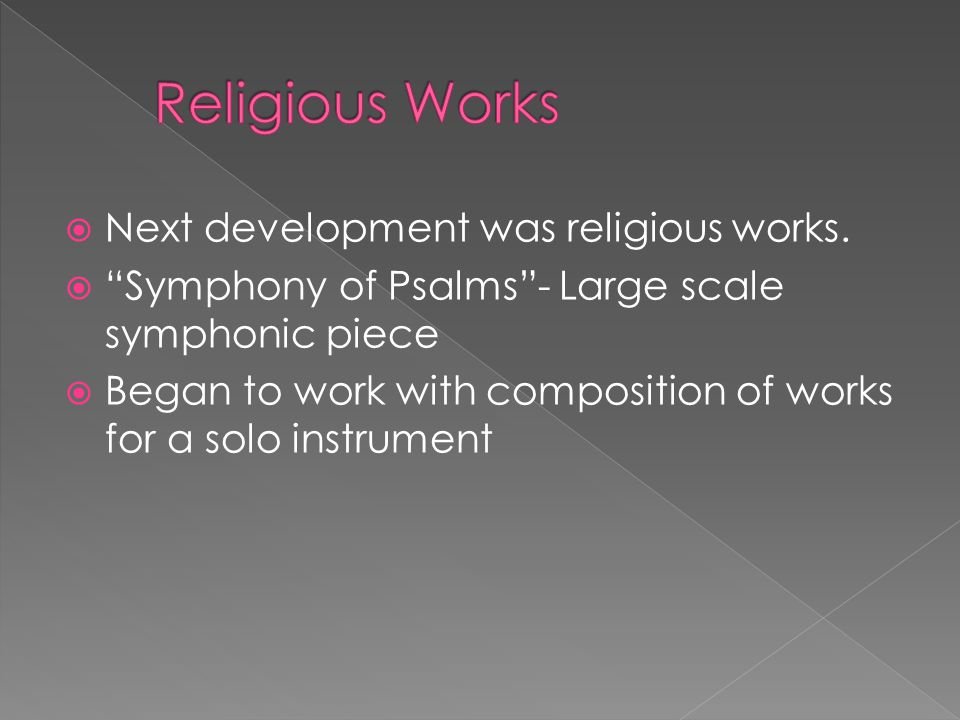  Next development was religious works.