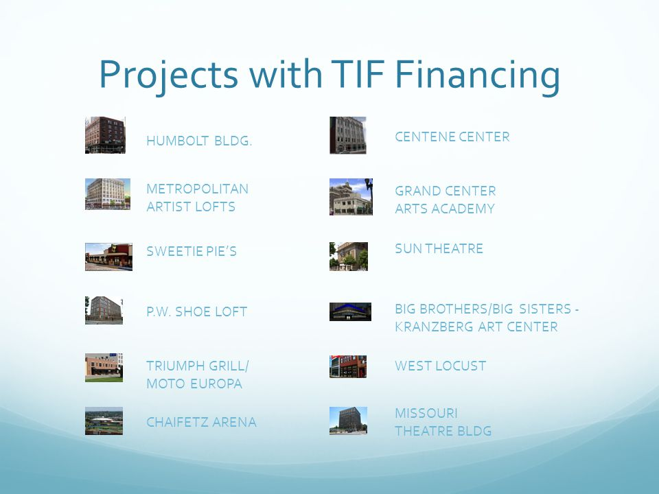 Projects with TIF Financing HUMBOLT BLDG.