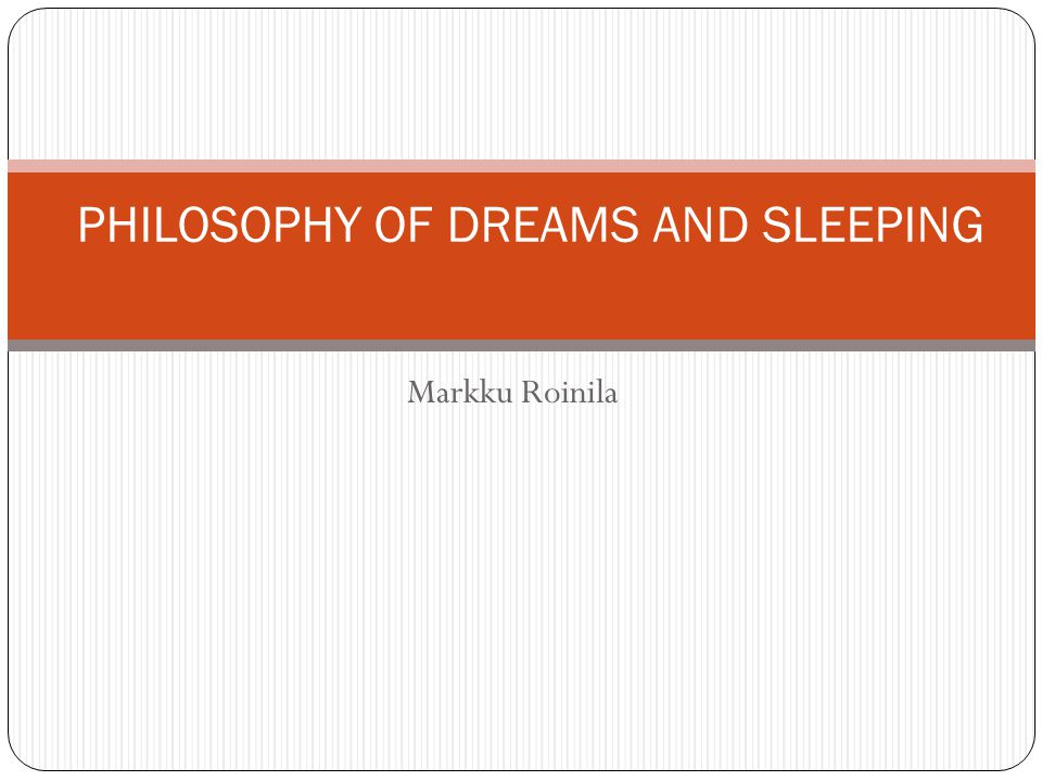 Some facts The scientific study of dreams is called oneirology.