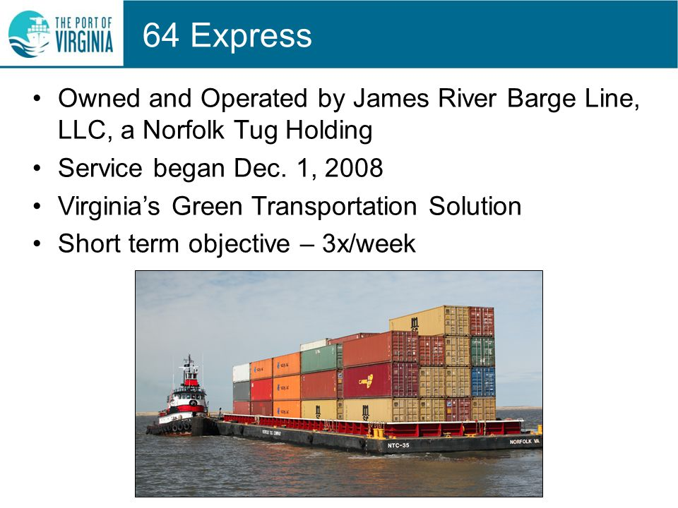64 Express Owned and Operated by James River Barge Line, LLC, a Norfolk Tug Holding Service began Dec.