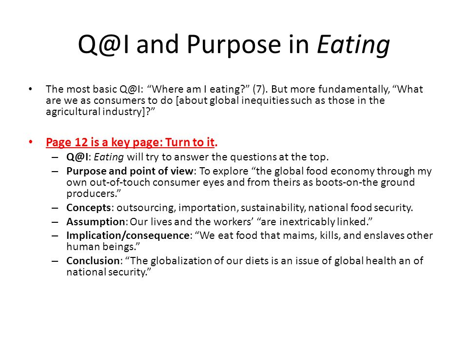 Q@I and Purpose in Eating The most basic Q@I: Where am I eating (7).