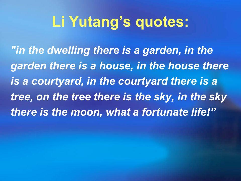 Li Yutang's quotes: