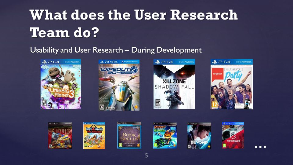 What does the User Research Team do? … 5 Usability and User Research – During Development