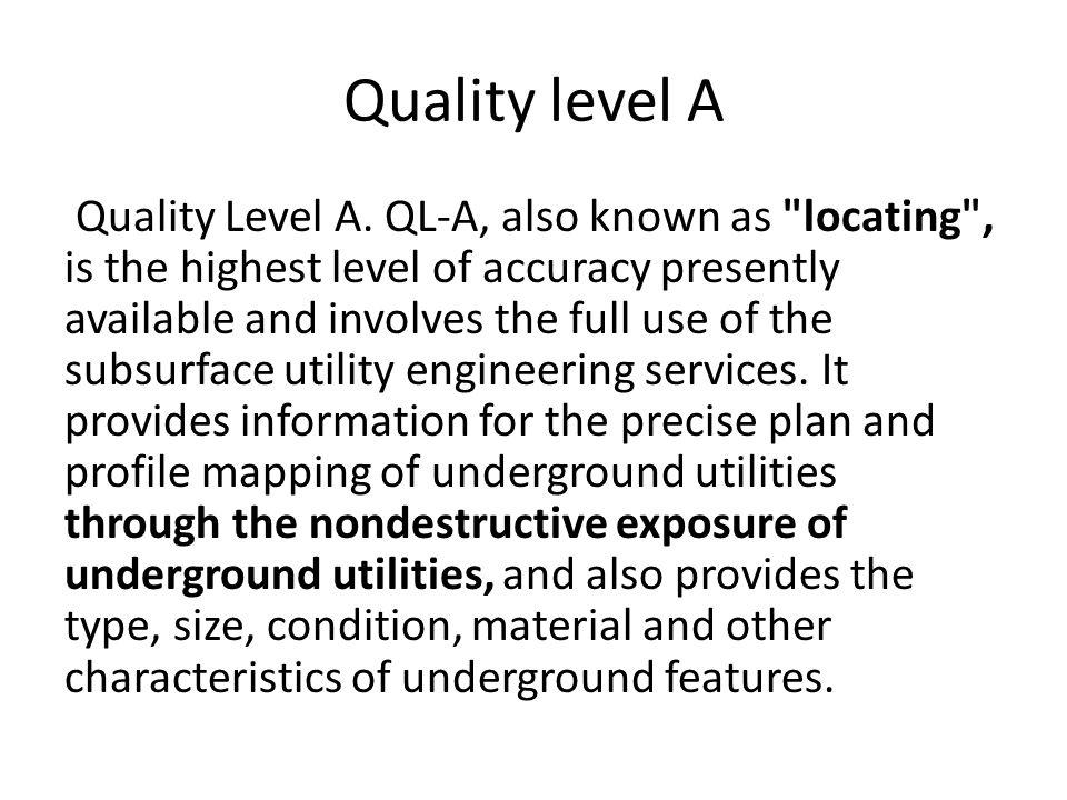Quality level A Quality Level A.