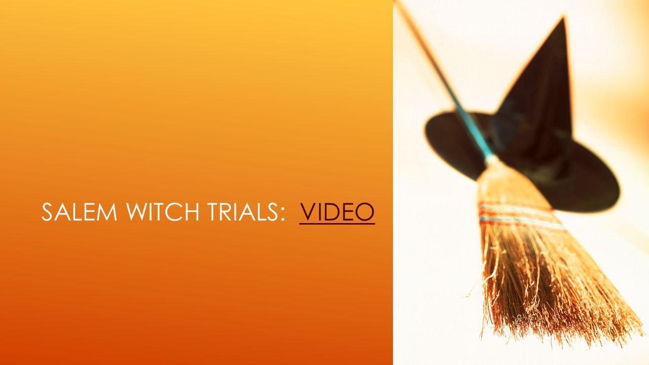 SALEM WITCH TRIALS: VIDEOVIDEO