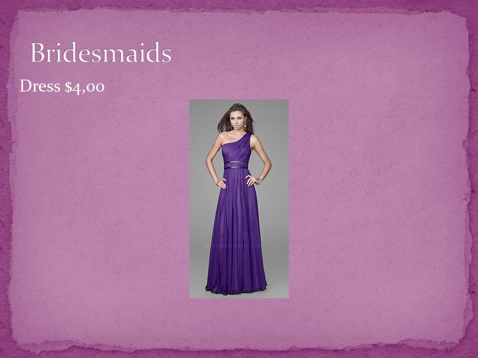 Dress $4,00