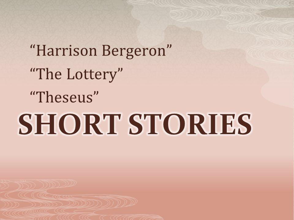 Harrison Bergeron The Lottery Theseus