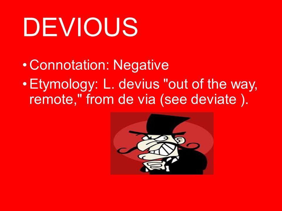 Sacrilege  Connotation: Negative  Etymology: Latin sacrilegium, equivalent to sacri- (combining form of sacrum holy place) + leg (ere) to steal, literally, gather
