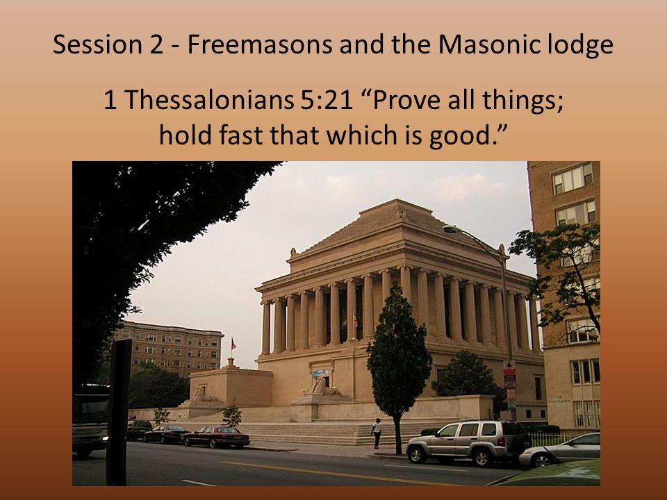 Masonry is a worship.