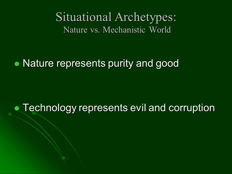 Situational Archetypes: Nature vs.