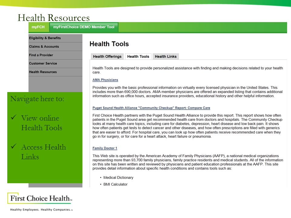 Health Resources Navigate here to: View online Health Tools Access Health Links