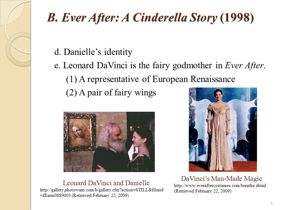 B.Ever After: A Cinderella Story (1998) 2. Ever After: The Strategy of Storytelling a.