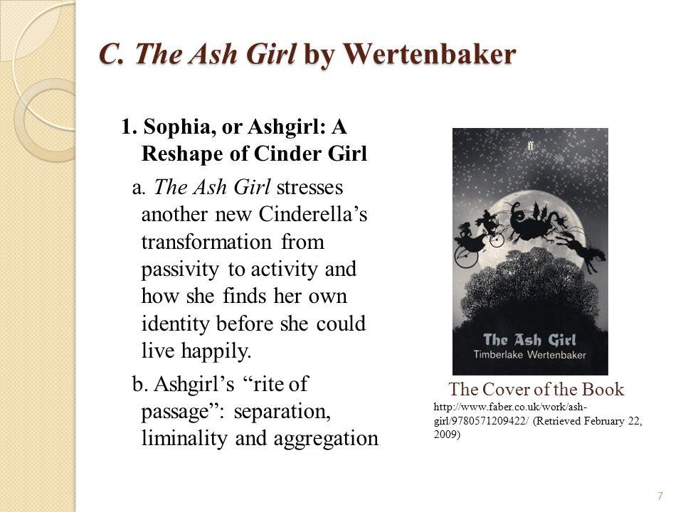 C.The Ash Girl by Wertenbaker c.