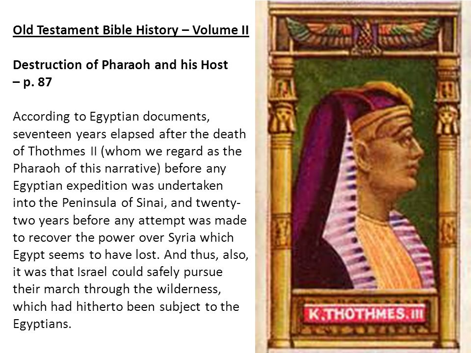 Old Testament Bible History – Volume II Destruction of Pharaoh and his Host – p.