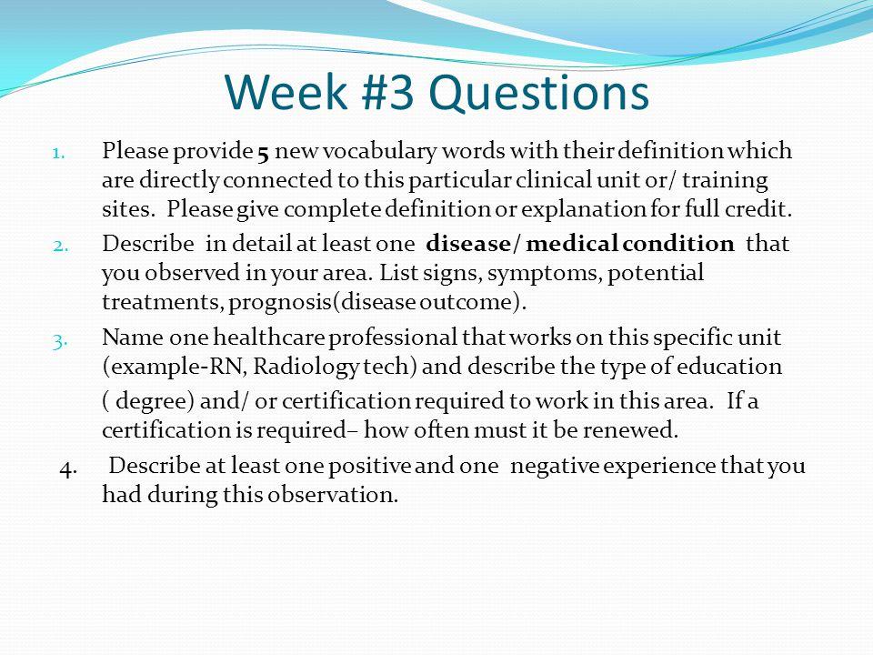 Week #3 Questions 1.