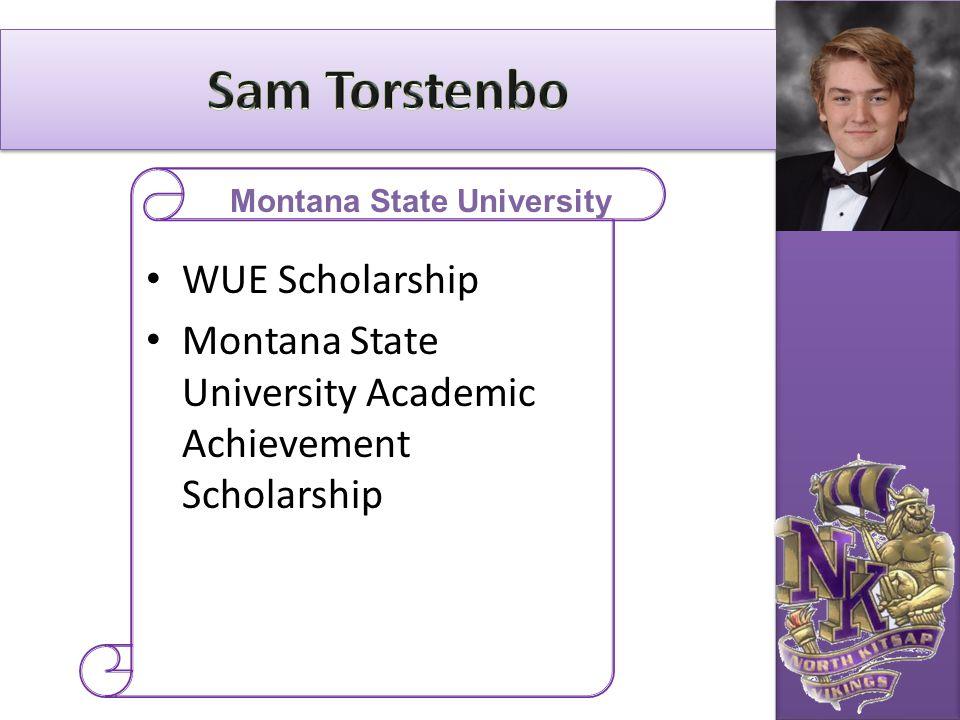 WUE Scholarship Montana State University Academic Achievement Scholarship Montana State University