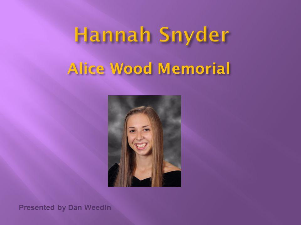 Presented by Dan Weedin Alice Wood Memorial
