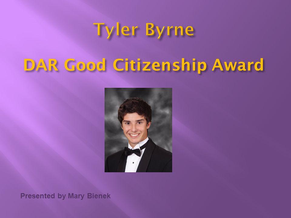 Presented by Mary Bienek DAR Good Citizenship Award