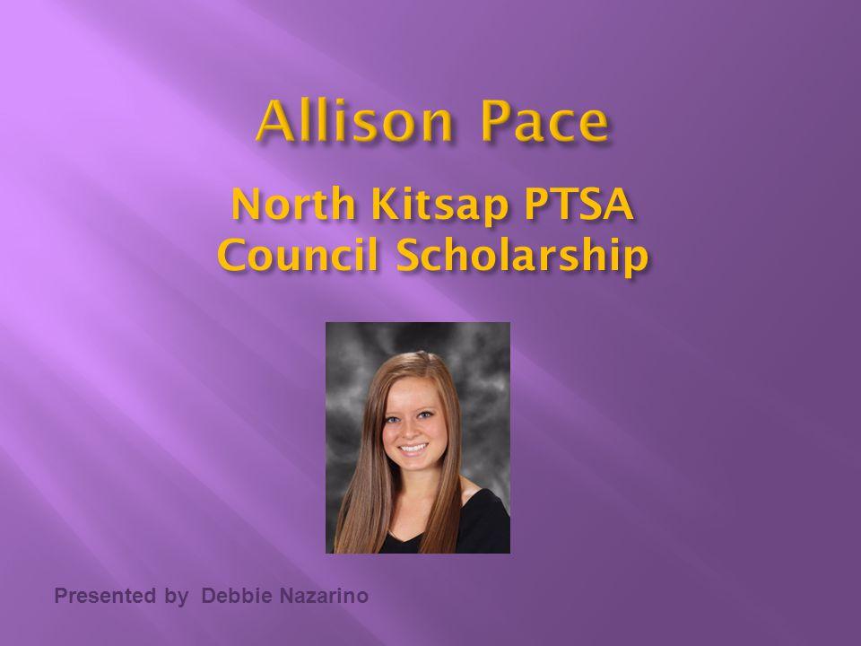 Presented by Debbie Nazarino North Kitsap PTSA Council Scholarship
