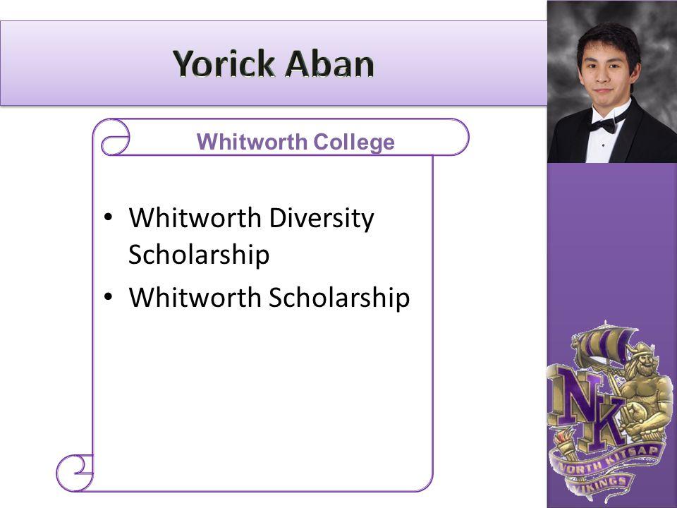 Whitworth Diversity Scholarship Whitworth Scholarship Whitworth College