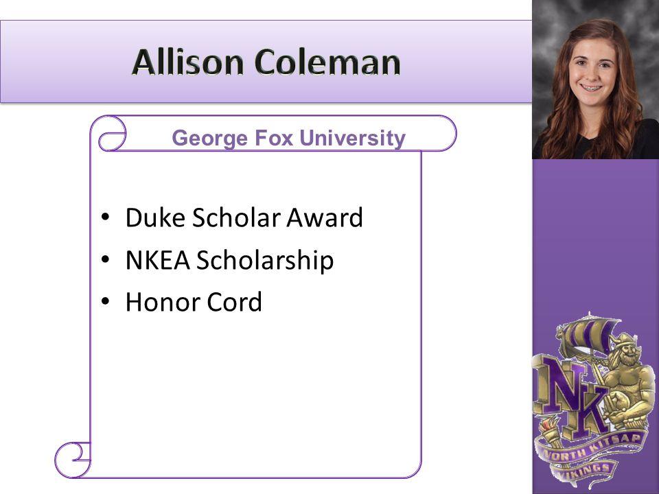 Duke Scholar Award NKEA Scholarship Honor Cord George Fox University