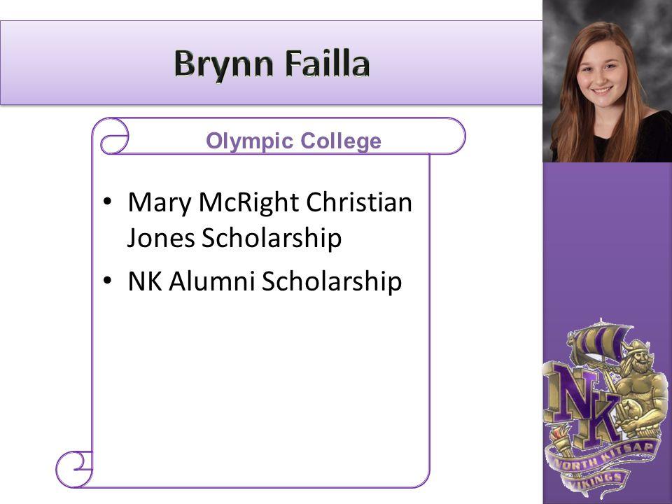 Mary McRight Christian Jones Scholarship NK Alumni Scholarship Olympic College