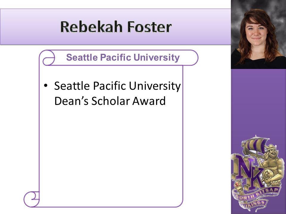 Seattle Pacific University Dean's Scholar Award Seattle Pacific University