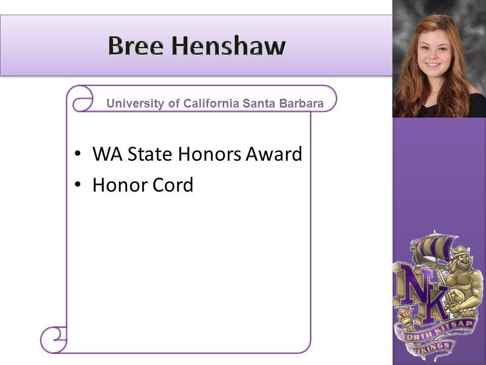 WA State Honors Award Honor Cord University of California Santa Barbara