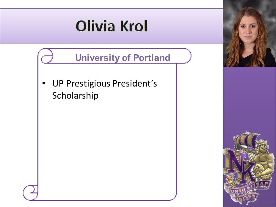 UP Prestigious President's Scholarship University of Portland