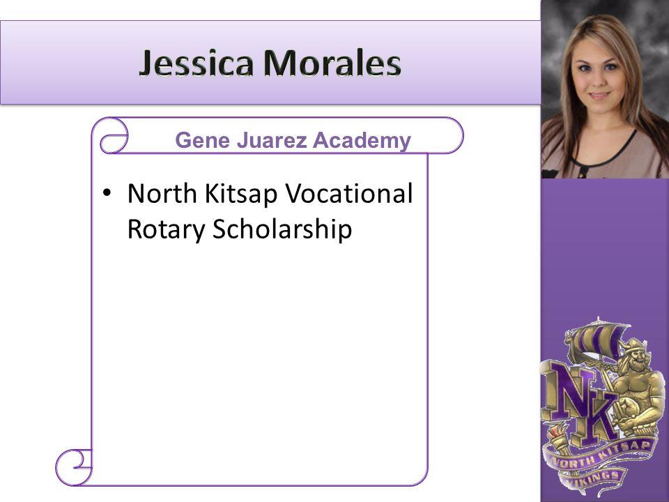 North Kitsap Vocational Rotary Scholarship Gene Juarez Academy