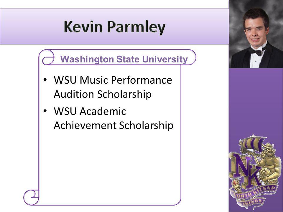 WSU Music Performance Audition Scholarship WSU Academic Achievement Scholarship Washington State University