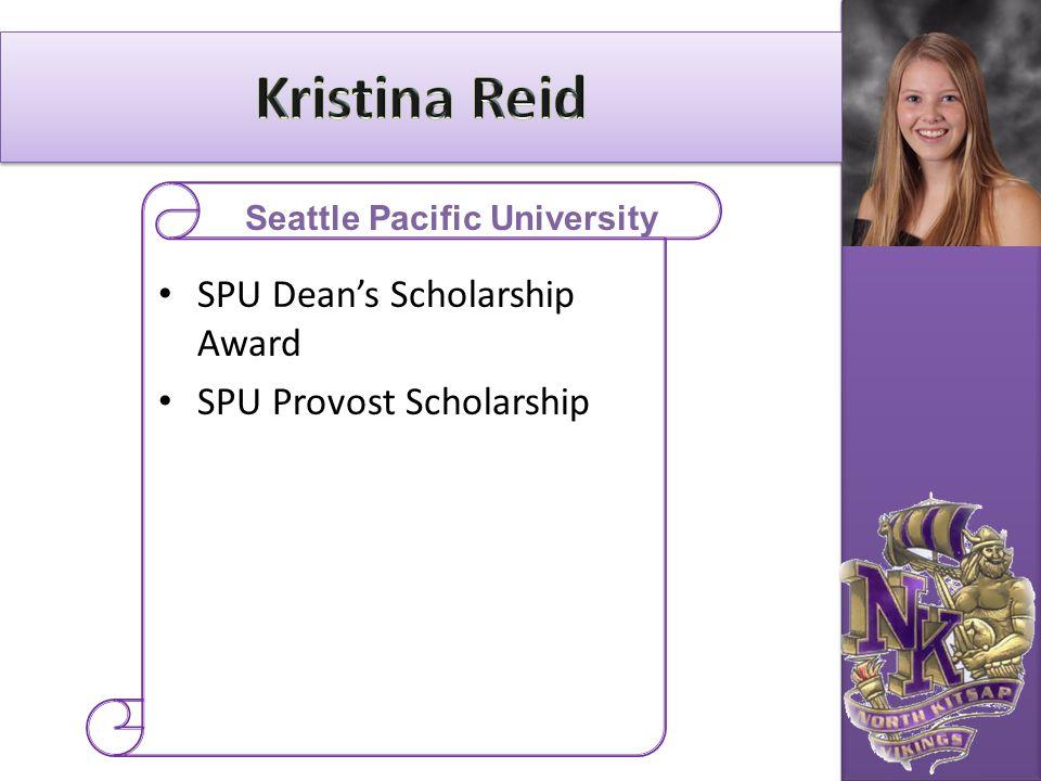 SPU Dean's Scholarship Award SPU Provost Scholarship Seattle Pacific University
