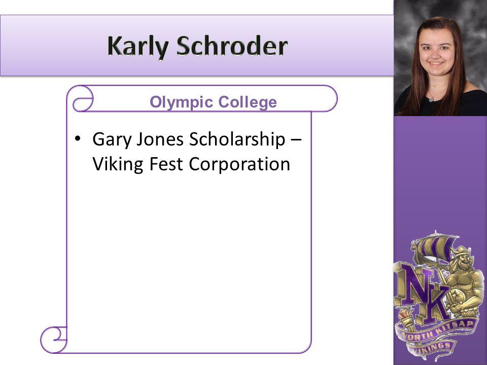 Gary Jones Scholarship – Viking Fest Corporation Olympic College