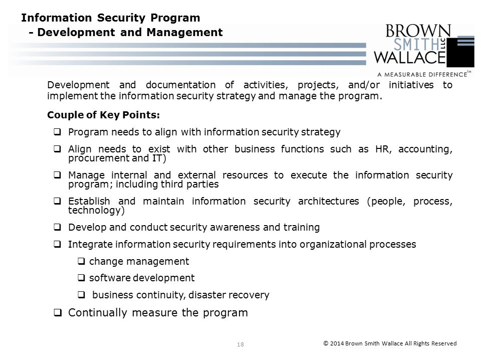 Development and documentation of activities, projects, and/or initiatives to implement the information security strategy and manage the program.