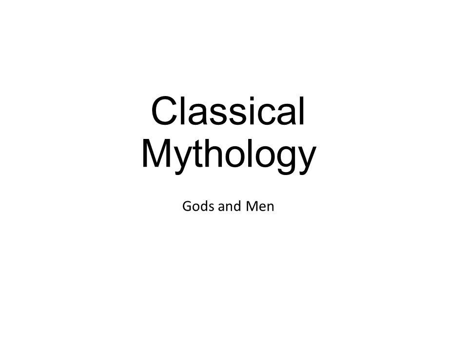 Classical Mythology Gods and Men