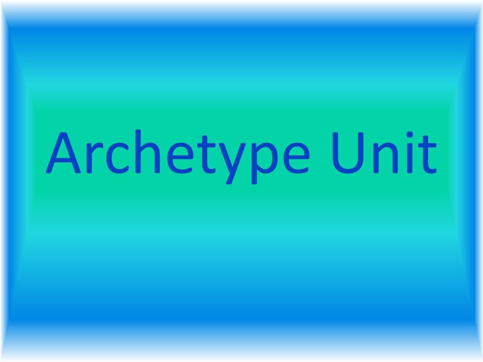 Archetype Unit