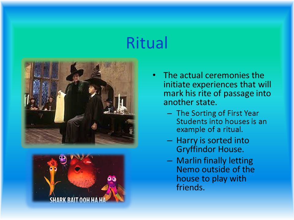 Ritual The actual ceremonies the initiate experiences that will mark his rite of passage into another state.