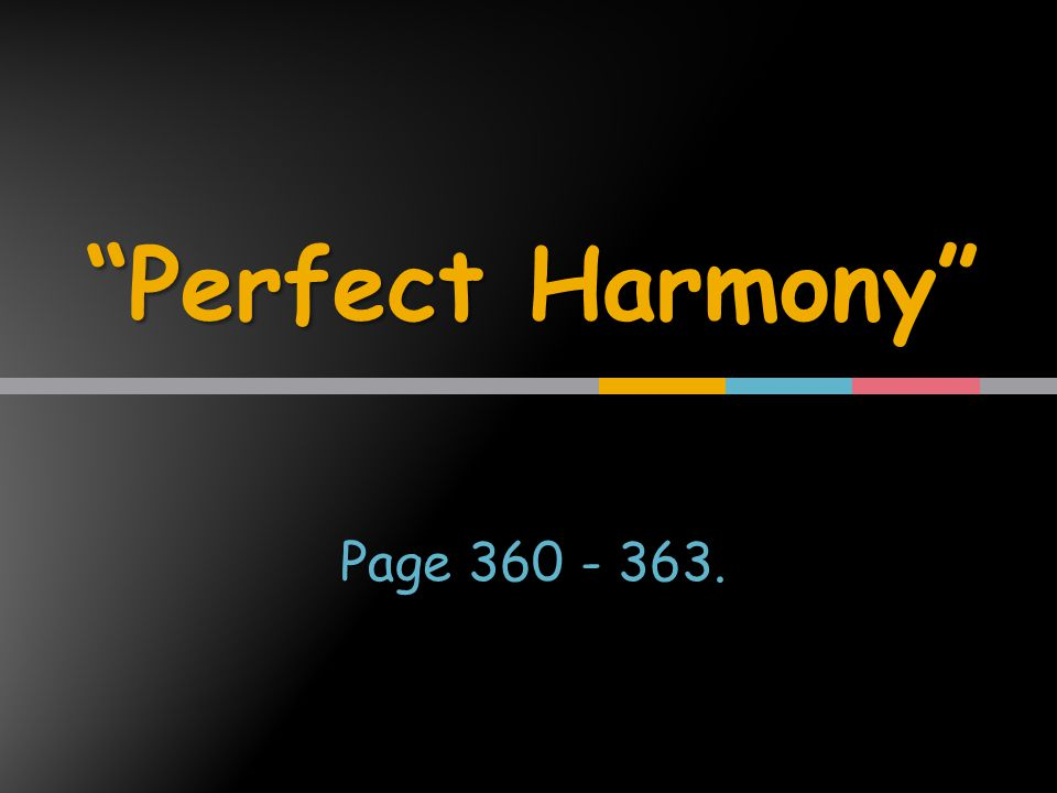 Perfect Harmony Page 360 - 363.