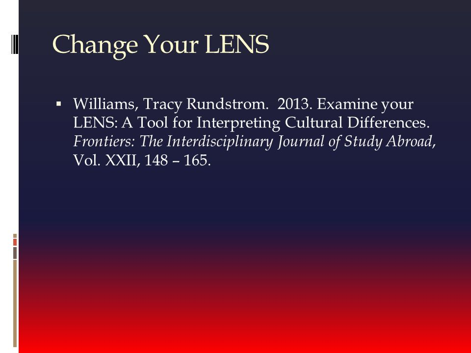 Change Your LENS  Williams, Tracy Rundstrom. 2013.