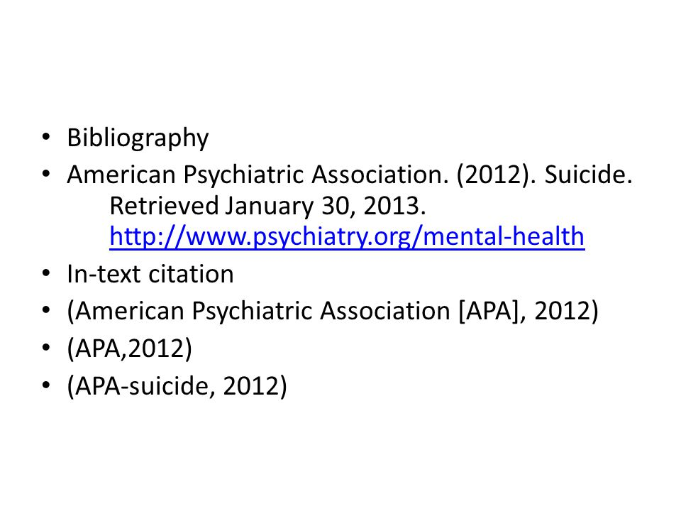 Bibliography American Psychiatric Association. (2012).
